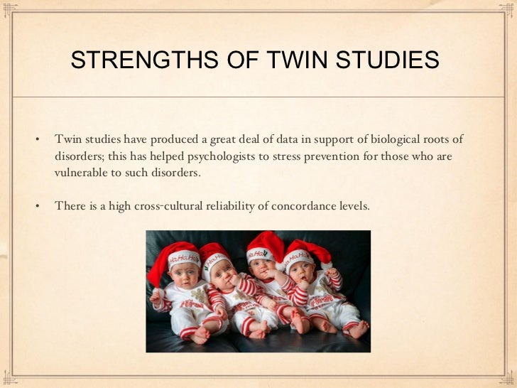twin studies Are you a twin or triplet a very precious gift that only you can give is the  donation of your time to a twin study by participating in twin studies, you'll be  helping.