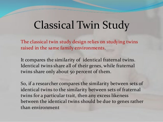 Why Twin Studies? — Michigan State University Twin Research
