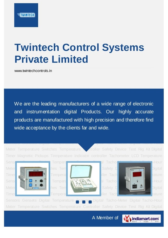 A Member ofTwintech Control SystemsPrivate Limitedwww.twintechcontrols.inTemperature Controller Safety Device Test Rig Kit...