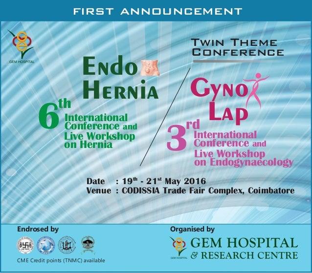 GEM Hospital Twin Theme Conference Endo Hernia Gynolap