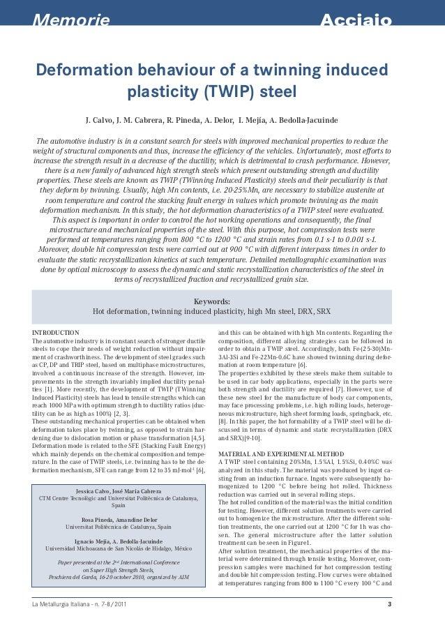 Memorie  Acciaio  Deformation behaviour of a twinning induced plasticity (TWIP) steel J. Calvo, J. M. Cabrera, R. Pineda, ...