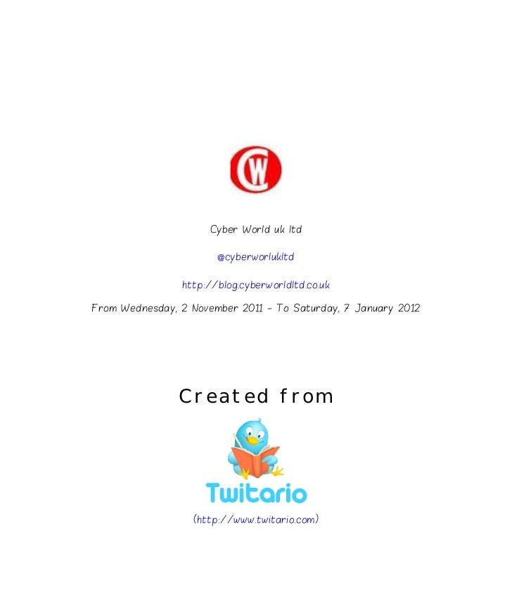 Cyber World uk ltd                       @cyberworlukltd                http://blog.cyberworldltd.co.ukFrom Wednesday, 2 N...