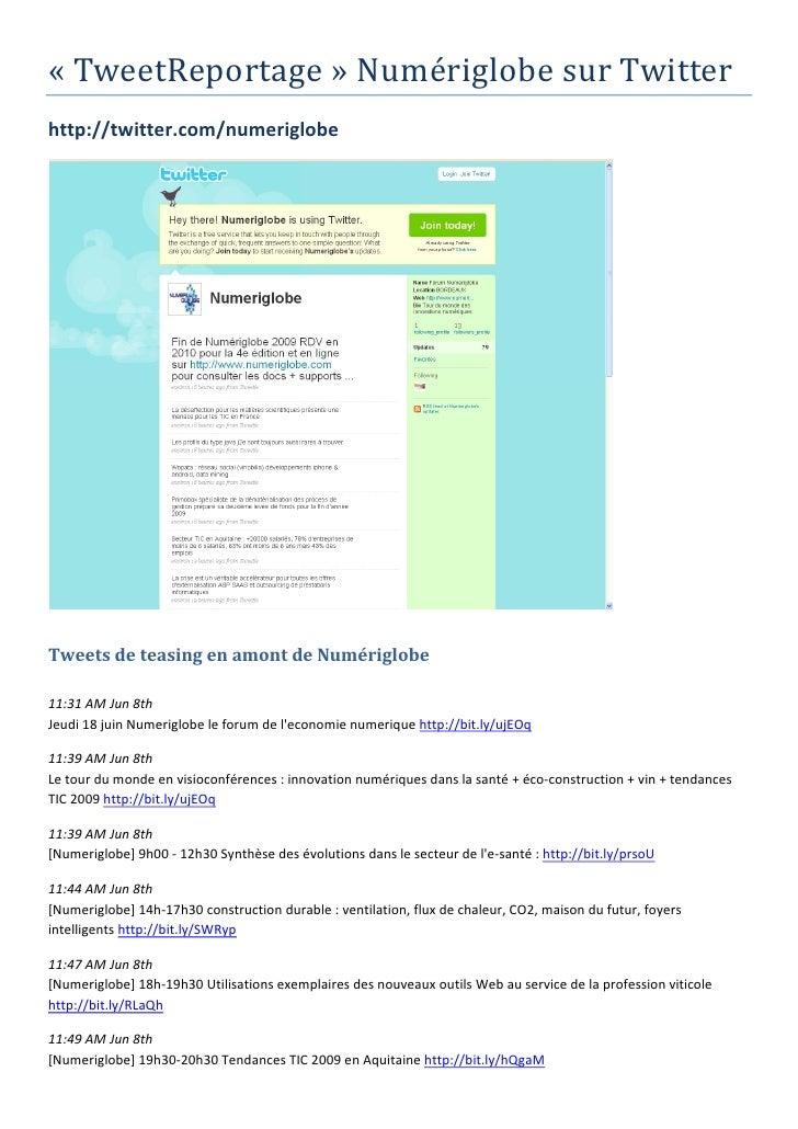 «TweetReportage»NumériglobesurTwitter http://twitter.com/numeriglobe                                               ...