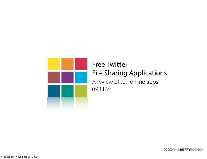 Free Twitter                                File Sharing Applications                                A review of ten onlin...