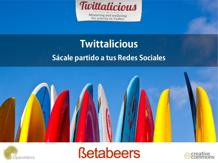 TwittaliciousSácale partido a tus Redes Sociales