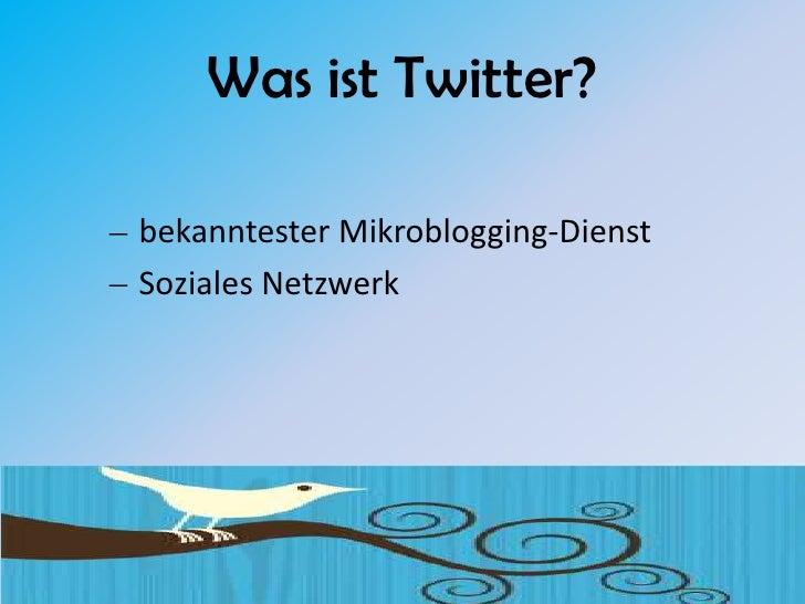 Was ist Twitter?  bekanntester Mikroblogging-Dienst Soziales Netzwerk