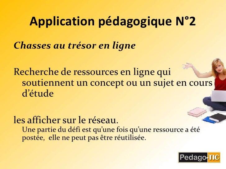Application pédagogique N°2<br />Chasses au trésor en ligne<br />Recherche de ressources en ligne qui soutiennent un conce...