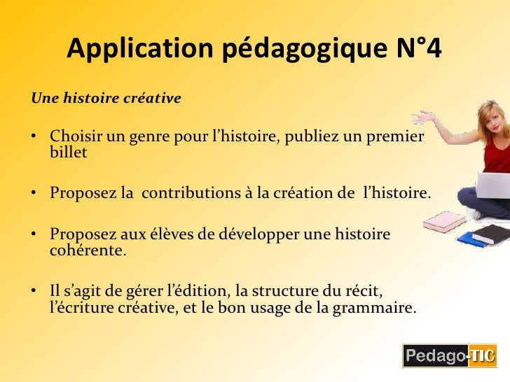 Application pédagogique N°4<br />Une histoire créative <br />Choisir un genre pour l'histoire, publiez un premier billet <...