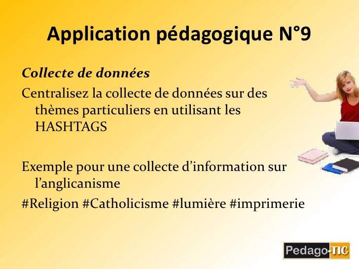 Application pédagogique N°9<br />Collecte de données<br />Centralisez la collecte de données sur des thèmes particuliers e...