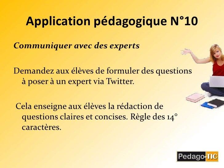 Application pédagogique N°10<br />Communiquer avec des experts<br />Demandez aux élèves de formuler des questions à poser ...
