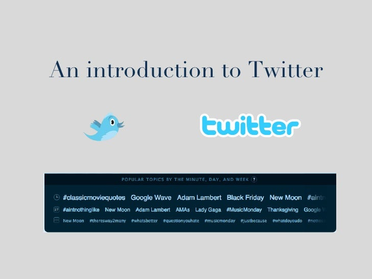 An introduction to Twitter
