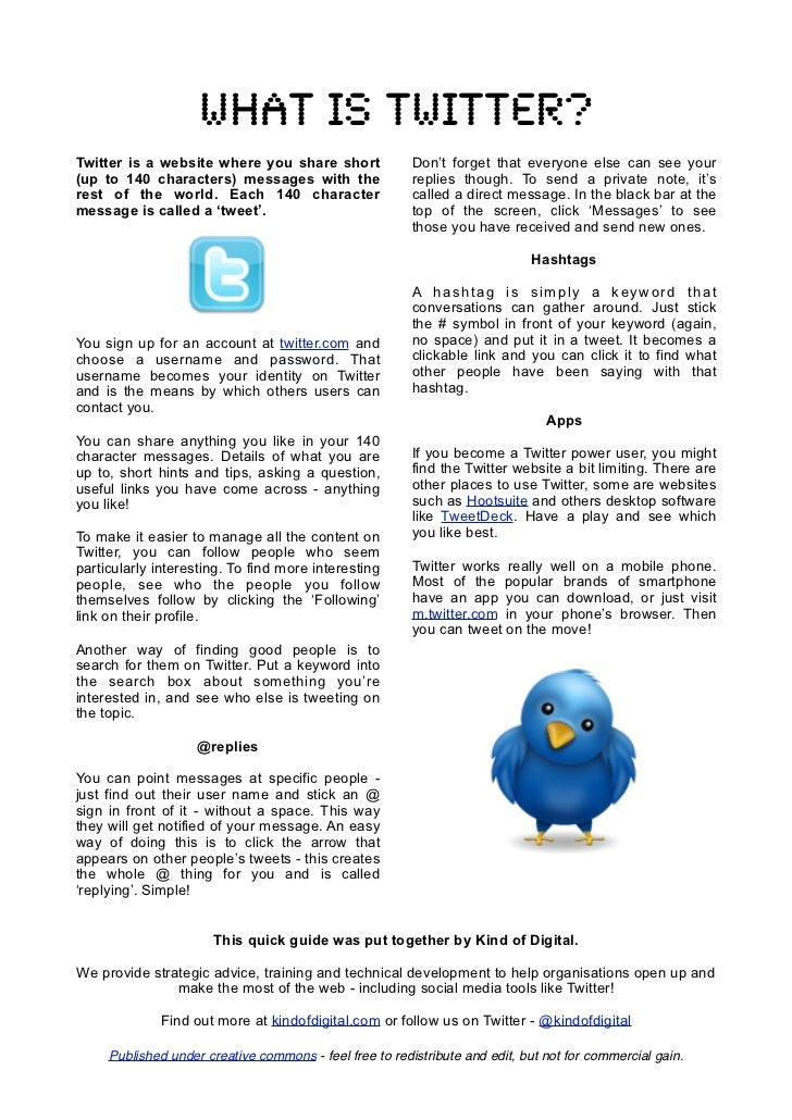 What is Twitter?Twitter is a website where you share short               Don't forget that everyone else can see your(up t...