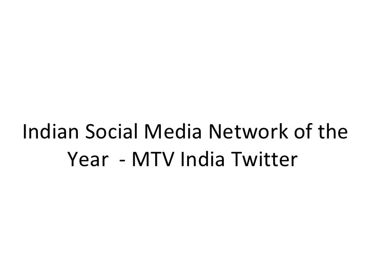Indian Social Media Network of the Year  - MTV India Twitter