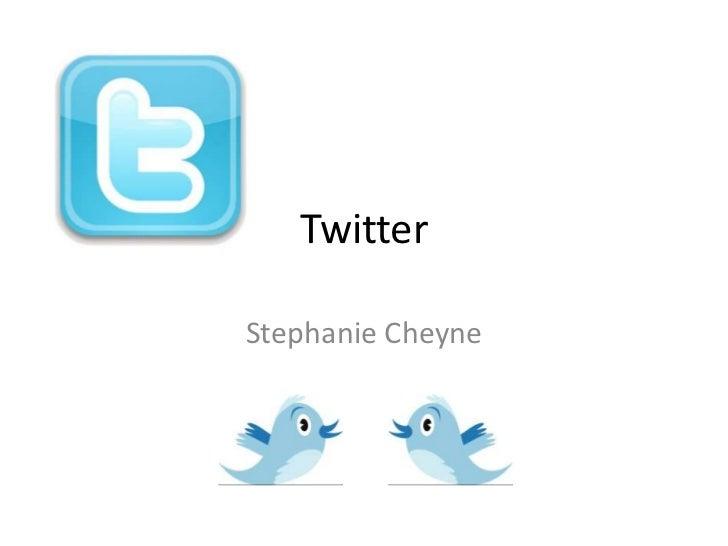 TwitterStephanie Cheyne