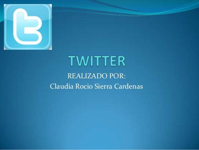 REALIZADO POR:Claudia Rocio Sierra Cardenas