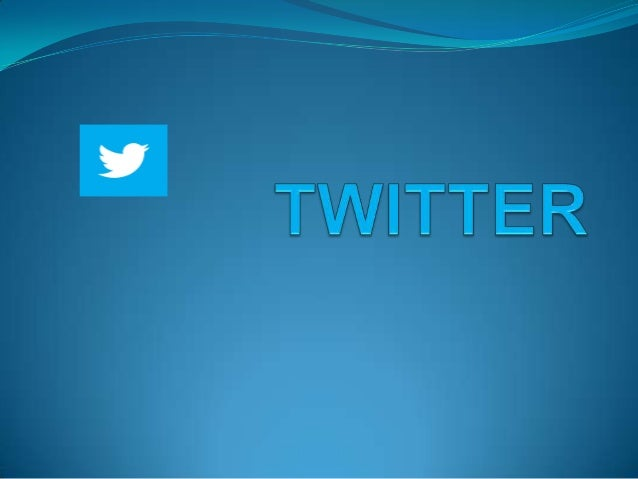 • Twitter has become internationally identifiable by its signature bird logo. •On February 27, 2012, a tweet from an emplo...