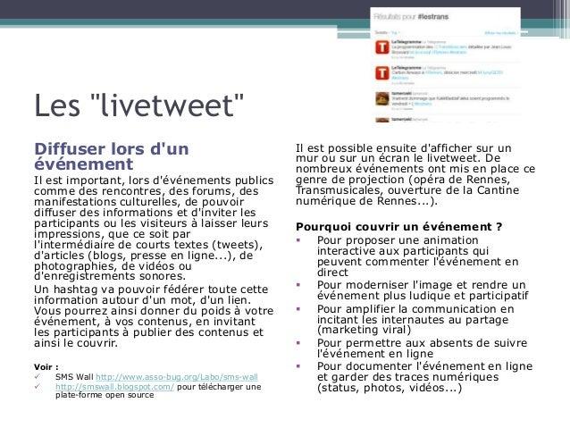 """Les """"livetweet""""  Diffuser lors d'un  événement  Il est important, lors d'événements publics  comme des rencontres, des for..."""