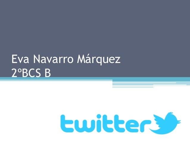Eva Navarro Márquez 2ºBCS B