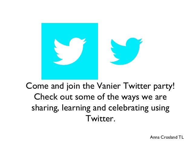 Come and join the Vanier Twitter party! Check out some of the ways we are sharing, learning and celebrating using Twitter....