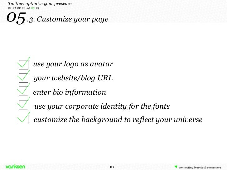05   .3. Customize your page use your logo as avatar enter bio information use your corporate identity for the fonts your ...