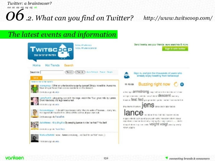 06   .2. What can you find on Twitter? Twitter: a brainteaser? 00  01  02  03  04  05  06 The latest events and informatio...