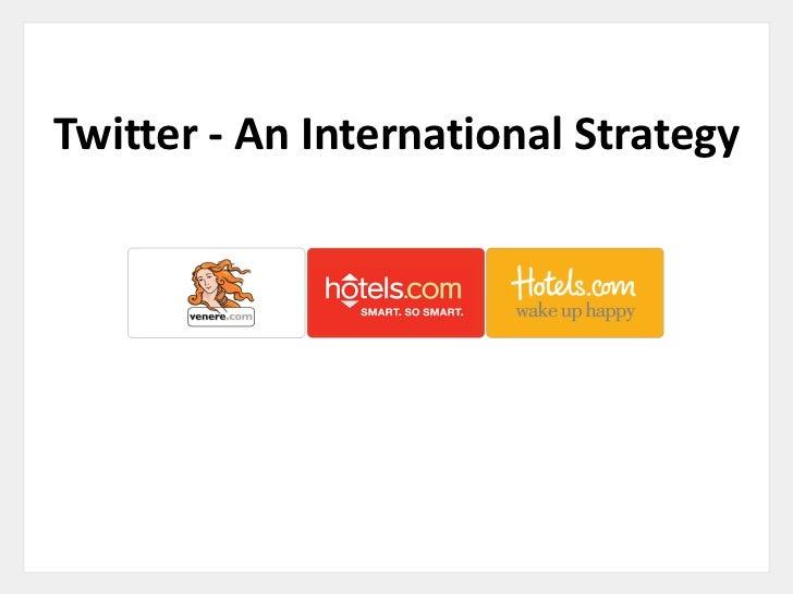 Twitter - An International Strategy