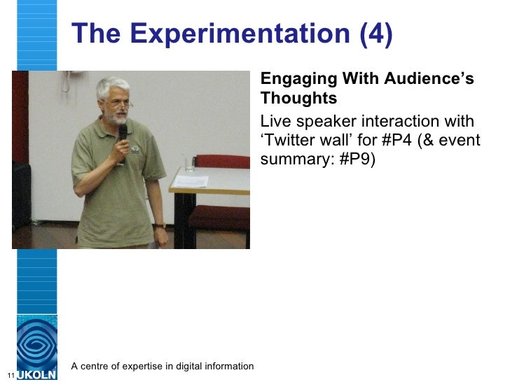 The Approaches (4) <ul><li>Engaging With Audience's Thoughts </li></ul><ul><li>Live speaker interaction with 'Twitter wall...