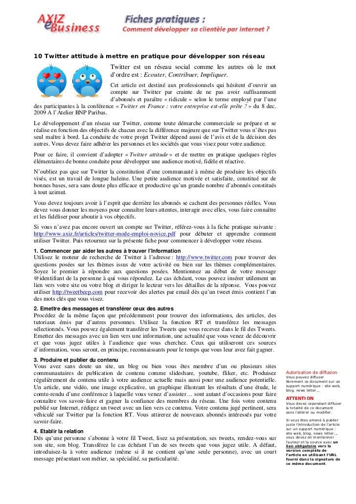 10 Twitter attitude à mettre en pratique pour développer son réseau                                 Twitter est un réseau ...