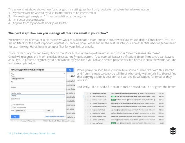 23   The Everything Guide to Twitter Success The screenshot above shows how I've changed my settings so that I only receiv...