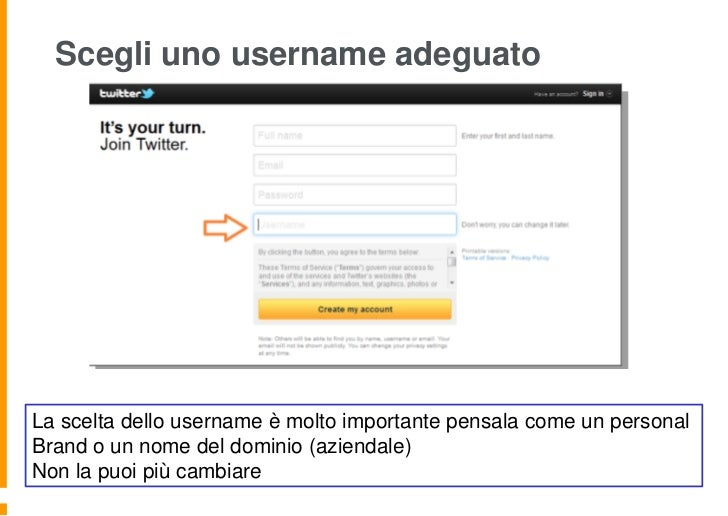 Scegli uno username adeguatoLa scelta dello username è molto importante pensala come un personalBrand o un nome del domini...