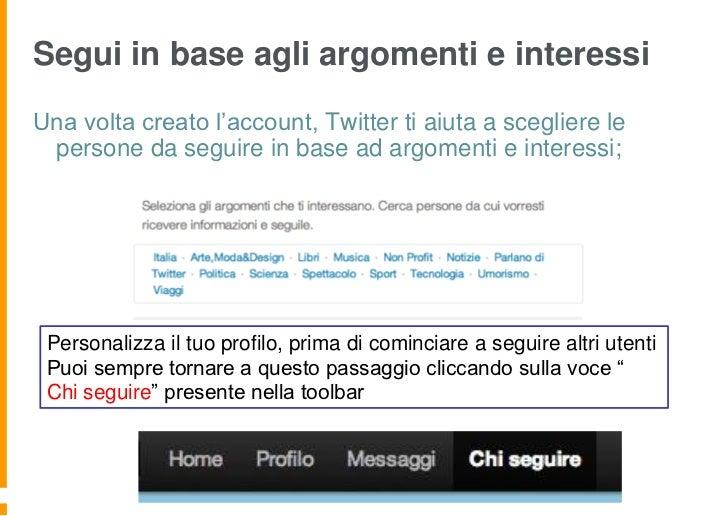 Segui in base agli argomenti e interessiUna volta creato l'account, Twitter ti aiuta a scegliere le persone da seguire in ...