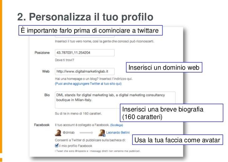 2. Personalizza il tuo profiloÈ importante farlo prima di cominciare a twittare                                      Inser...