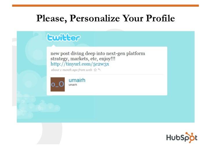 Please, Personalize Your Profile