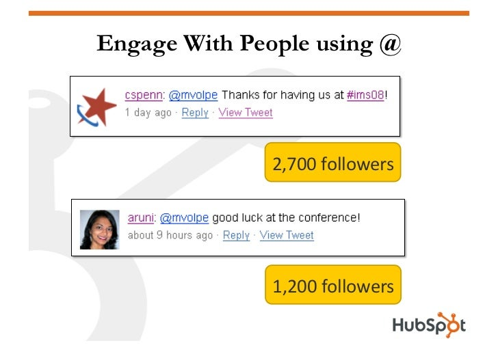 Engage With People using @                  2,700followers                   1,200followers