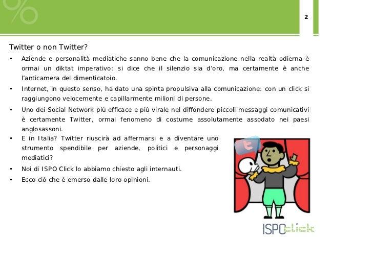 Twitter in Italia- Ricerca ISPO Click 2012 Slide 2