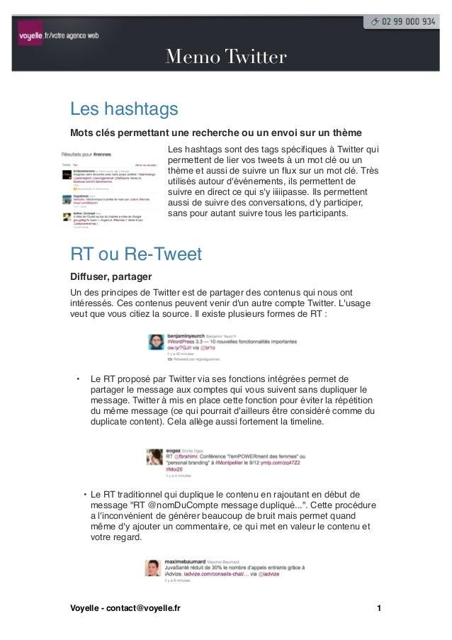 Twitter                        Memo Twitter                         Les hashtagsMots clés permettant une recherche ou un e...
