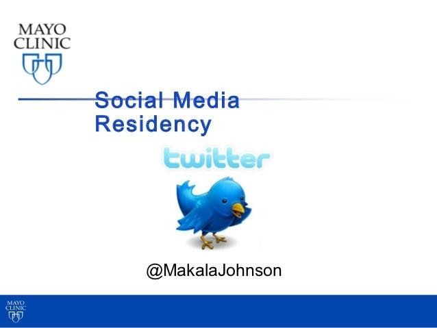Social MediaResidency    @MakalaJohnson