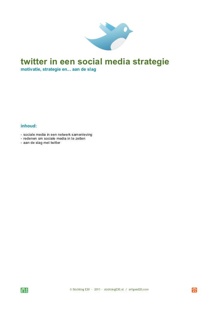 twitter in een social media strategiemotivatie, strategie en... aan de slaginhoud:- sociale media in een netwerk samenlevi...