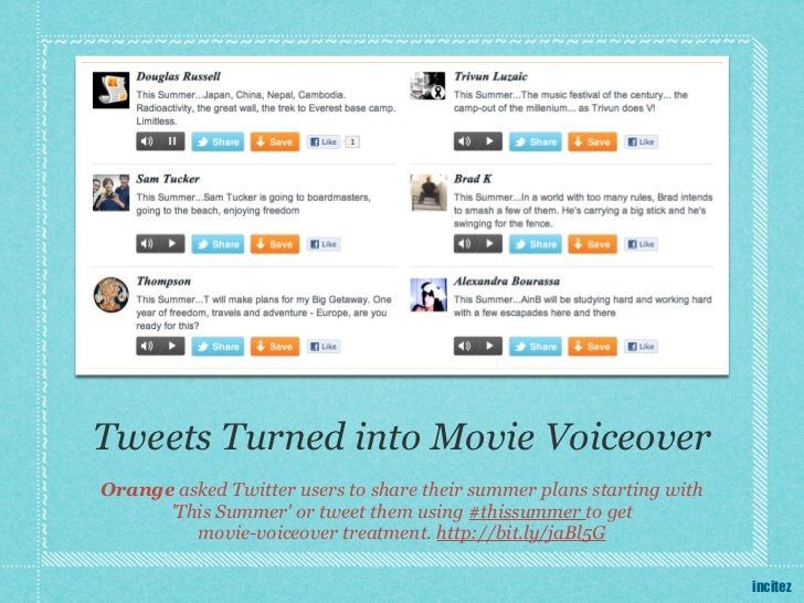 Tweets Turned into Movie VoiceoverOrange asked Twitter users to share their summer plans starting with      This Summer or...