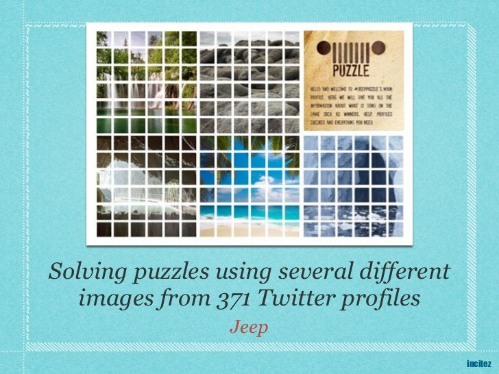 Solving puzzles using several different   images from 371 Twitter profiles                 Jeep                           ...