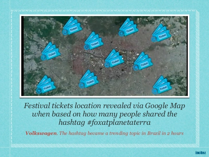 Festival tickets location revealed via Google Map  when based on how many people shared the            hashtag #foxatplane...