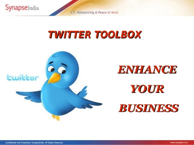 TWITTER TOOLBOXTWITTER TOOLBOX ENHANCEENHANCE YOURYOUR BUSINESSBUSINESS