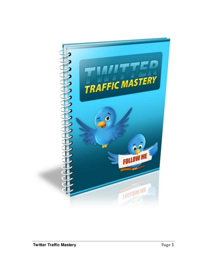 Twitter Traffic Mastery   Page 1