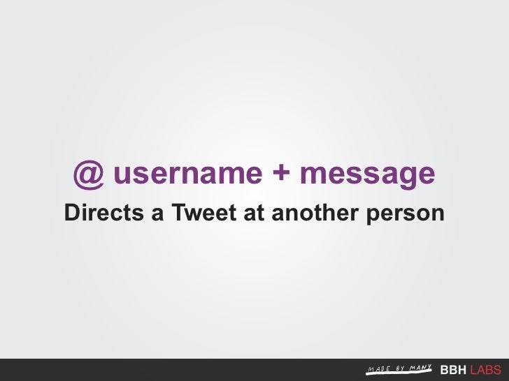 D username + message Sends someone a private message