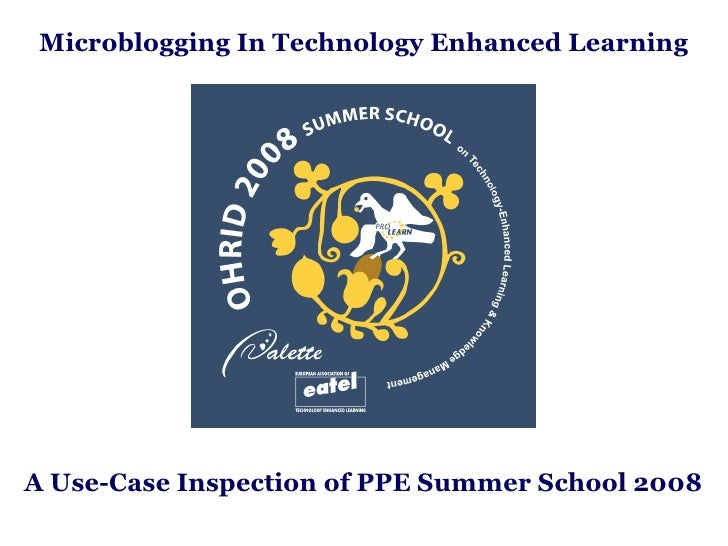 Microblogging In Technology Enhanced Learning A Use-Case Inspection of PPE Summer School 2008