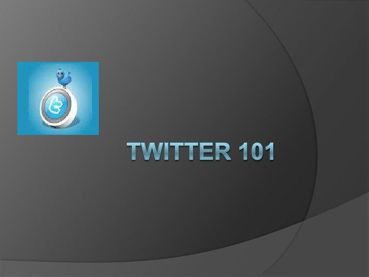 Twitter 101<br />