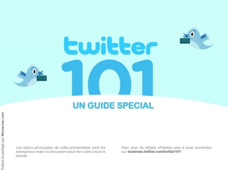 UN GUIDE SPECIAL Traduit et partagé par Womzone.com                                          Les cibles principales de cet...