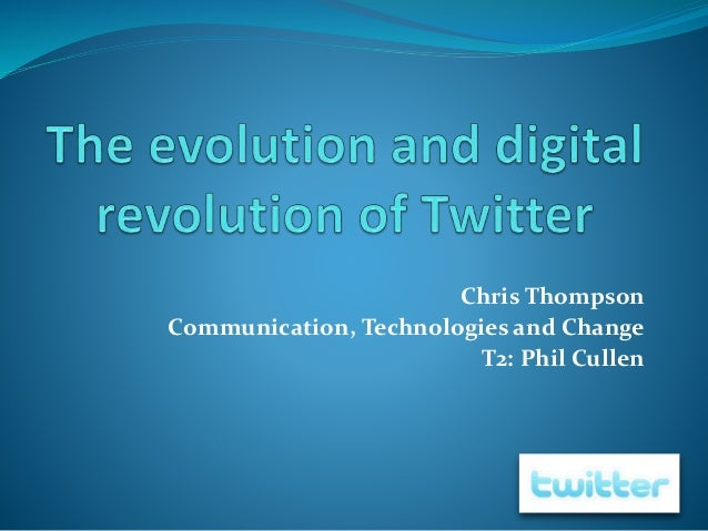 Chris Thompson Communication, Technologies and Change T2: Phil Cullen