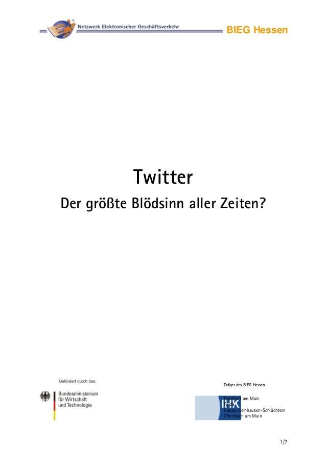1/7 BIEG Hessen Twitter Der größte Blödsinn aller Zeiten? Frankfurt am Main Fulda Hanau-Gelnhausen-Schlüchtern Offenbach a...