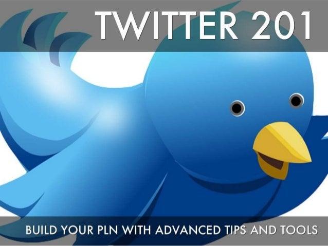 Twitter 201 ISTE 2013